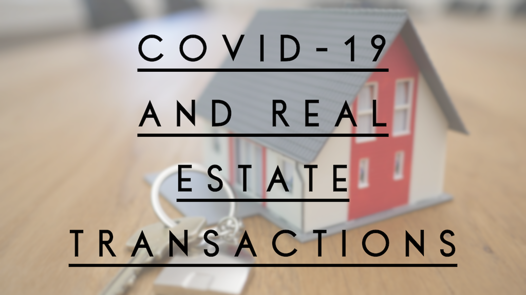 COVID-19 and Real Estate Transactions